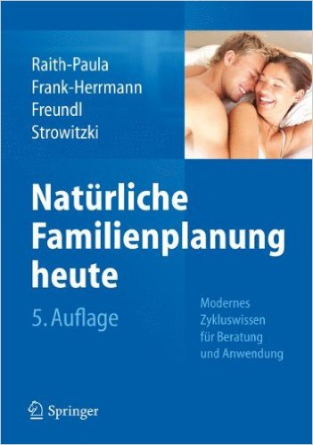 Natürliche Familienplanung heute Modernes Zykluswissen Raith-Paula Fank-Herrmann Freundl Strowitzki